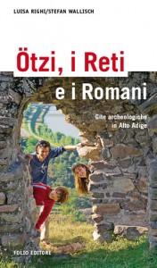 Ötzi, i Reti e i Romani